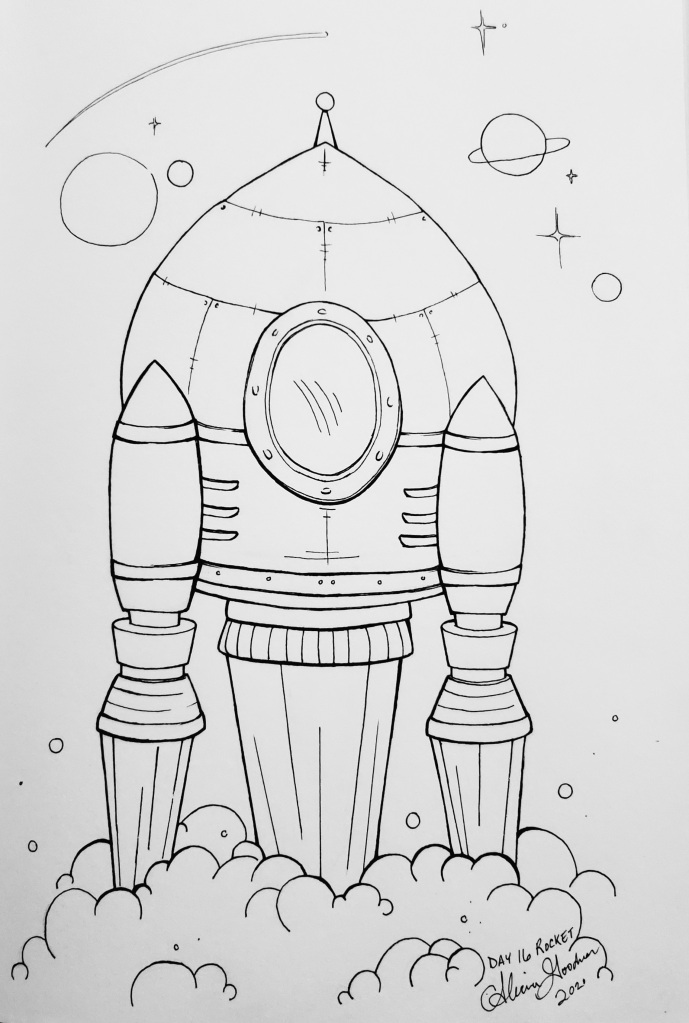 Inktober Day 16 Rocket taking off ink drawing alecia goodman 2020 to present